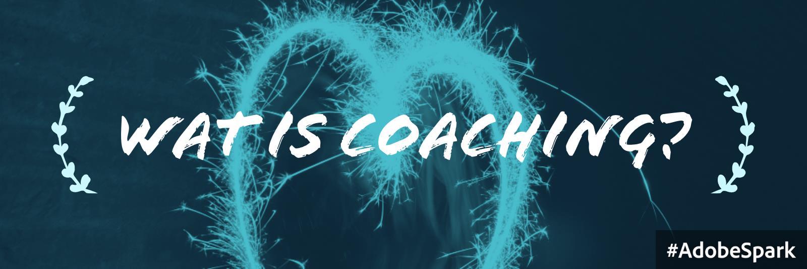 Wat is Coaching?   Jouw Drijfveren